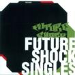 ZEEBRA FUTURE SHOCK SINGLES