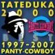 タテヅカ2000 タテヅカ2000 BEST 1997-2007は歌舞伎町パンティカウボーイと嫁のために