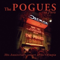 The Pogues The Sickbed Of Cuchulainn [Live At The Olympia, Paris / 2012]