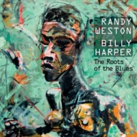 Randy Weston & Billy Harper If One Could Only See
