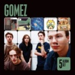 Gomez 5 Album Set (Bring It On/Liquid Skin/In Our Gun/Split the Difference/Five Men in a Hut)