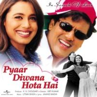 ソーヌー・ニガム/Preeti Uttam Kya Dilli Kya Jalandar [Pyaar Diwana Hota Hai / Soundtrack Version]