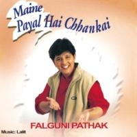 Falguni Pathak Ankh Ladake [Album Version]
