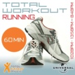 Various Artists Total Workout Running 102 - 135 - 84bpm Ideal For Jogging, Running, Treadmill & General Fitness