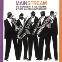 Vic Dickenson & Joe Thomas & Their All-Star Jazz Groups Undecided