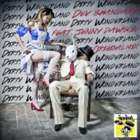 Dev Bhandari Dirty Wonderland feat. Jenny Dawson (Original Mix)