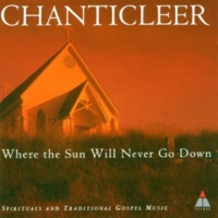 Chanticleer Trad / Arr Jennings : We Shall Walk Through the Valley in Peace
