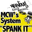 MCW's System Spank It (Original Mix)