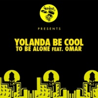 Yolanda Be Cool To Be Alone feat. Omar (Yolanda Refix)