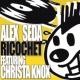Alex Seda Ricochet (Original Mix)