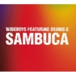 Wideboys Feat: Dennis G Sambuca - Innervisions Radio Remix