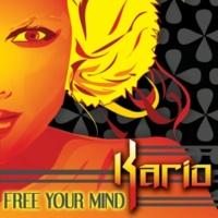 Kario Free Your Mind (Rod Carrillo's Club Mix)
