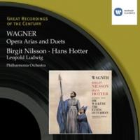 Birgit Nilsson/Hans Hotter/Leopold Ludwig/Philharmonia Orchestra Die Walküre - Act III, Scene 3: Loge, hör! Lausche hieher! (Magic Fire Music)