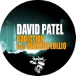 David Patel Addiction feat. Rebecca Lullio (Original Mix)