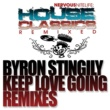 Byron Stingily Keep Love Going REMIXES