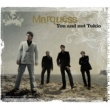 Marquess You And Not Tokio (Maxi-CD)