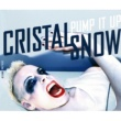 Cristal Snow Pump It Up (Extended Mix)