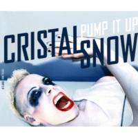 Cristal Snow Pump It Up (Miika Kuisma & Mr A Dirty Dub)