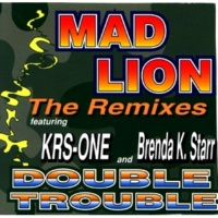 Mad Lion Double Trouble (Third World Mix feat KRS-One (Street))