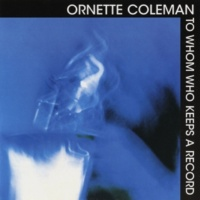 Ornette Coleman Some Other