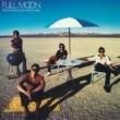 Full Moon Full Moon featuring Neil Larsen and Buzz Feiten