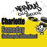 Charlotte Someday (Anthony Acid Dub)