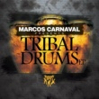 Various Artists Marcos Carnaval Presents: Tribal Drums