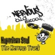 Nuyorican Soul The Nervous Track (Un Mix)
