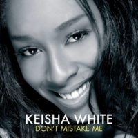 Keisha White Don't Mistake Me (J-Card Commercial)