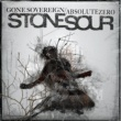 Stone Sour Gone Sovereign / Absolute Zero