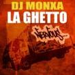 DJ Monxa La Ghetto