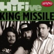 King Missile Love Is (2006 Remastered Version)