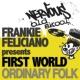 Frankie Feliciano Pres First World Ordinary Folk (Original Mix)