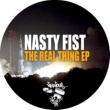 Nasty Fist The Real Thing EP