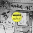 Thee Cool Cats Stay Trill EP