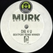 Murk Die 4 U - Beatport Remix Contest Winners