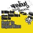 DJ Mike Cruz presents Inaya Day & China Ro Movin' Up - Original Mixes