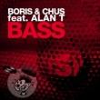 Boris & Chus Bass (feat. Alan T)