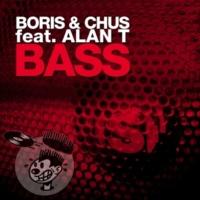 Boris & Chus Bass (DJ Chus In Stereo Mix Radio Edit)