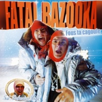 Fatal Bazooka Fous ta cagoule (Playmobitch Dirty South Remix)