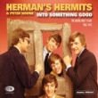 Herman's Hermits Into Something Good (The Mickie Most Years 1964-1972)