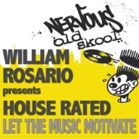 William Rosario Pres House Rated I Want Your Love (Original Mix)