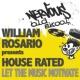 William Rosario Pres House Rated Let The Music Motivate (Original Mix)