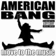 American Bang Move To The Music EP