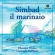 Oberdan Fratini / Giancarlo Scarpone Simbad Il Marinaio (Balletto In Un Prologo, Sette Scene E Finale)