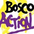 Bosco Action
