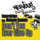 Innervision Don't You Ever Give Up (feat. Melonie Daniels) [Original Mixes]