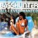 Basshunter All I Ever Wanted (Radio Edit)