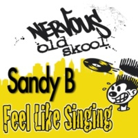 Sandy B Feel Like Singin' (Def Mix Club Mix)