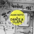 Juan Soto Dance & Claps (Original Mix)